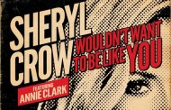 Sheryl Crow regresa junto a Annie Clark con 'Wouldn't Want To Be Like You'