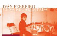 Iván Ferreiro rinde homenaje a Golpes Bajos en su nuevo disco, 'Cena Recalentada', a la venta el 21 de septiembre