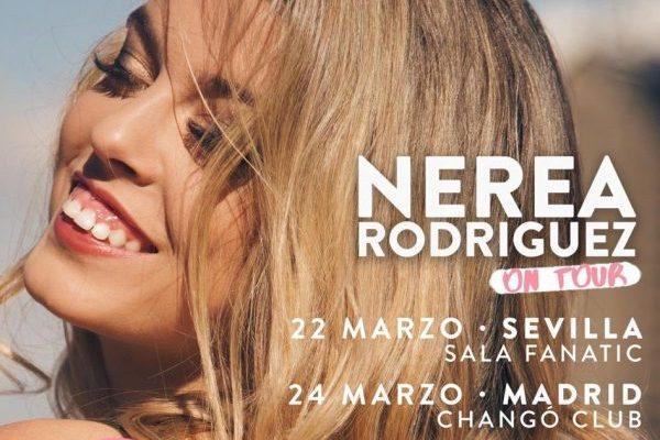 Nerea Rodríguez anuncia sus primeros conciertos, de momento Sevilla y Madrid
