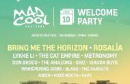 Rosalía, Bring Me The Horizon, Lykke Li, Metronomy y hasta 16 artistas, en la Welcome Party del Mad Cool