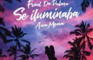 'Se iluminaba' de Fred De Palma y Ana Mena, canción con artista español con más venta digital y streaming en los primeros 6 meses de 2020 en España