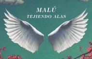 Malú regresa el 29 de abril con 'Tejiendo Alas'