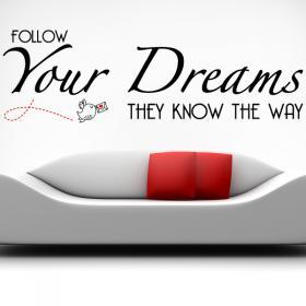 Vinilos Decorativos Stickers Follow Your Dreams