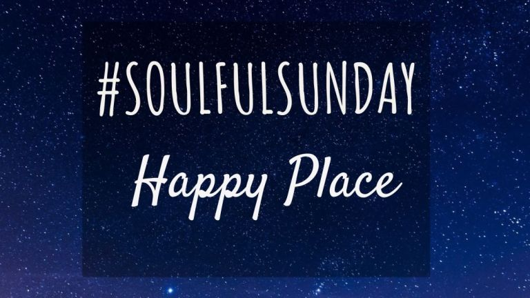 Happy Place #SoulfulSunday