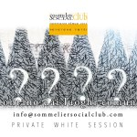 Private White Session, Sommelier Social Club