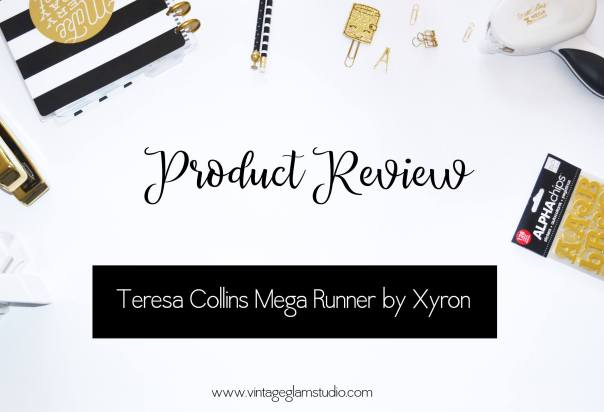 Product Review - Teresa Collins Mega Runner