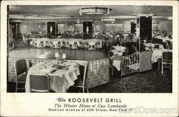 The Roosevelt Grill - The Winter Home of Guy Lombardo