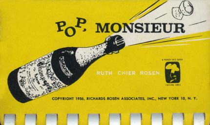pop monseiur champage in food and drink vintage cookbook