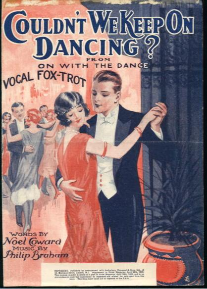 Couldn't We Keep on Dancing? From On with the Dance: Vocal Fox-trot