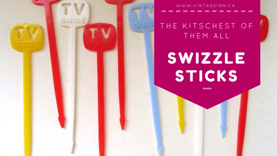 The Kitschest of Them All The Swizzle Sticks Vintage Inn Blog Post