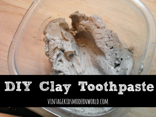 DIY Clay Toothpaste :: Vintage Kids | Modern World