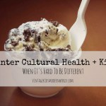 Counter Cultural Health and Kids :: When It's Hard To Be Different