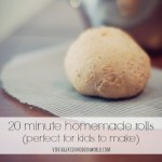 20 Minute Homemade Rolls (Perfect For Kids to Make!)