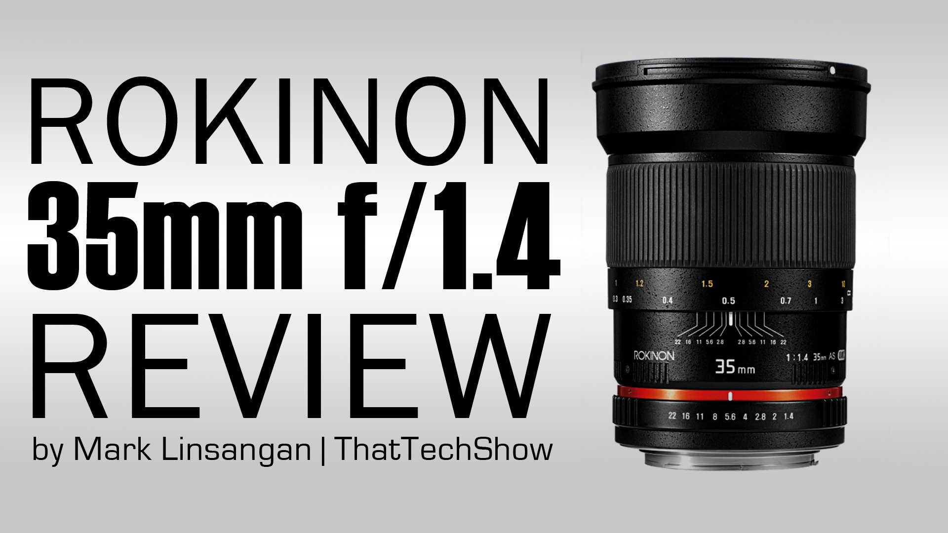 Rokinon 35mm f/1.4 Lens Review