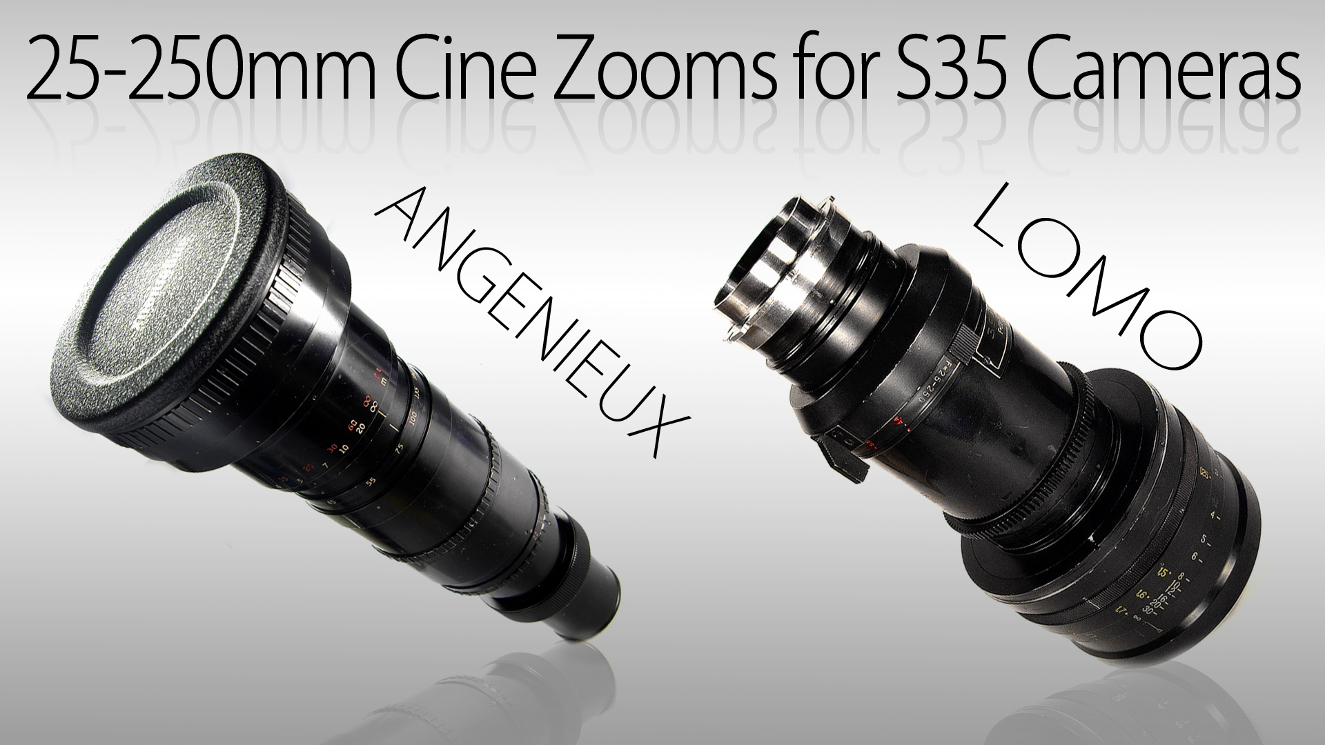 25-250mm Cine Zooms for S35 Cameras