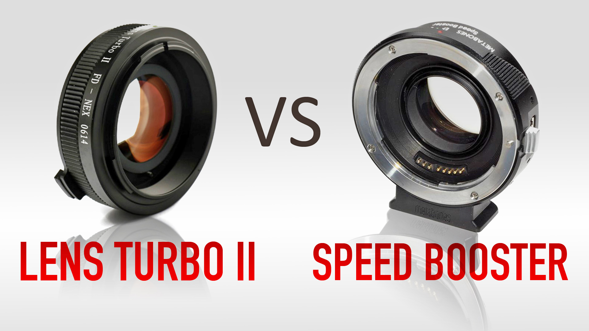 Lens Turbo II vs Metabones Speed Booster In-Depth Comparison