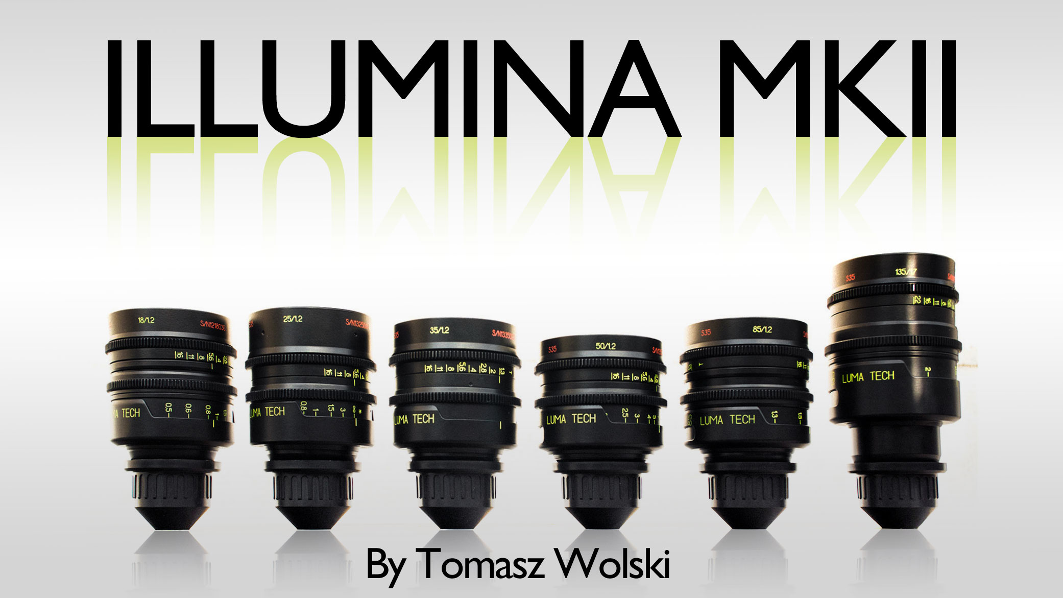 ILLUMINA (LOMO) Super35 High Speed Cine Lenses