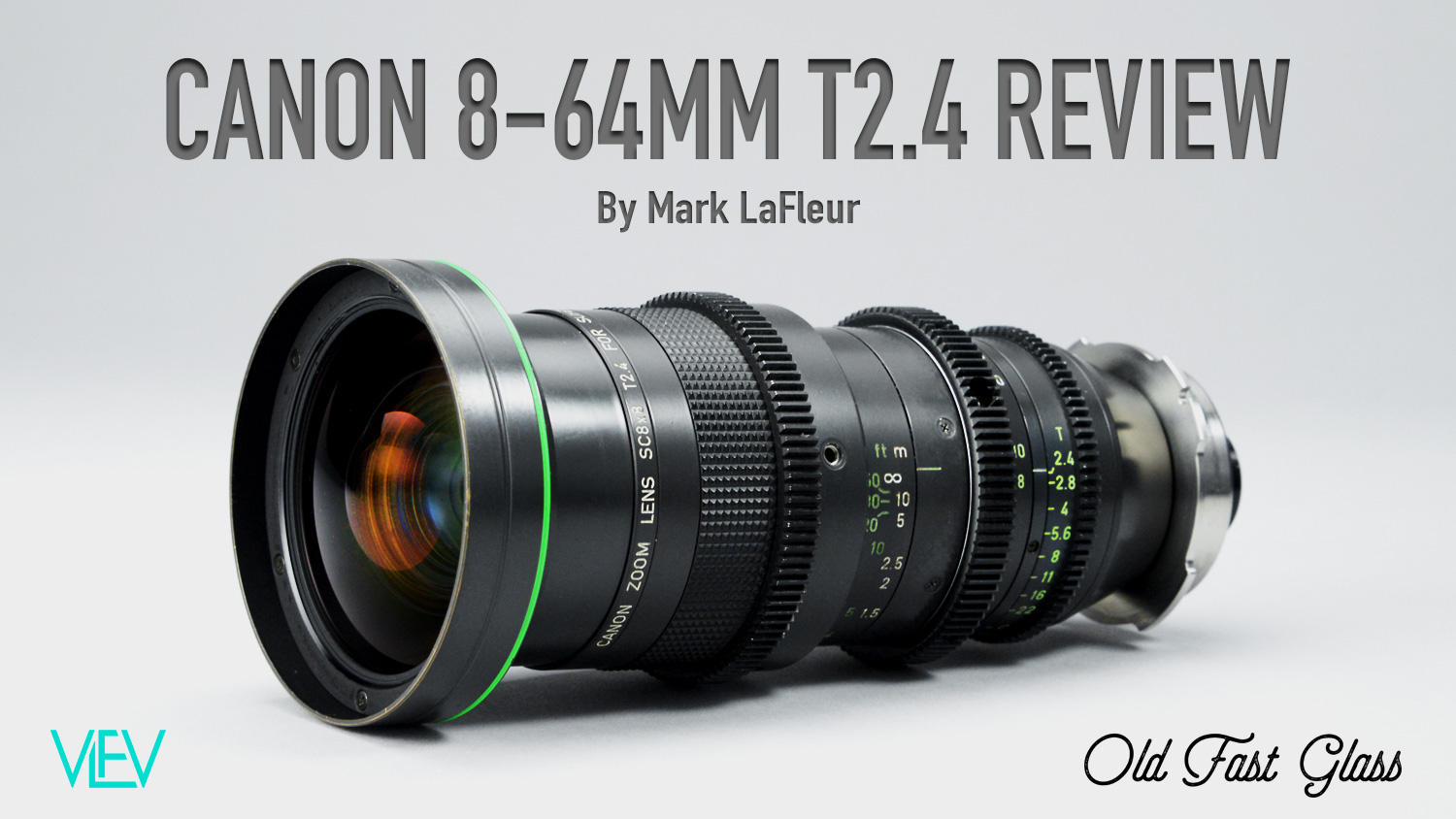 Canon 8-64mm T2.4 Review