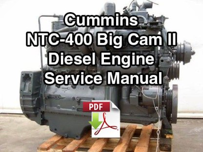 Cummins NTC-400 Big Cam II Diesel Engine Service Manual