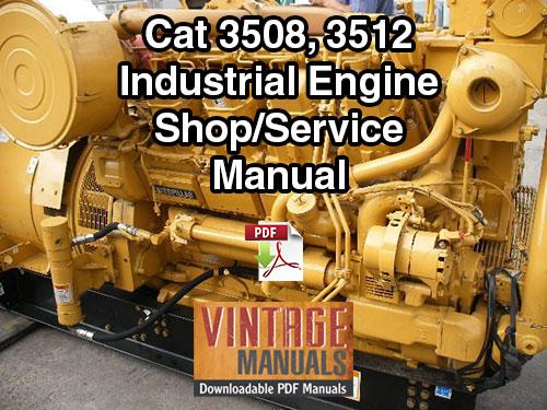 Cat 3508, 3512 (68Z, 65Z) Industrial Diesel Engine Shop