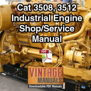 Cat 3508, 3512 (68Z, 65Z) Industrial Diesel Engine Shop Service Manual