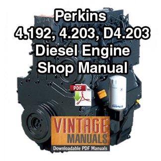 Perkins 4.192, 4.203, D4.203 Diesel Engine Shop Manual