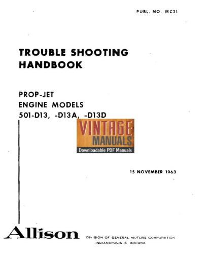 Allison 501-D13, 501-D13A, 501-D13D Prop Jet Engine Troubleshooting Manual