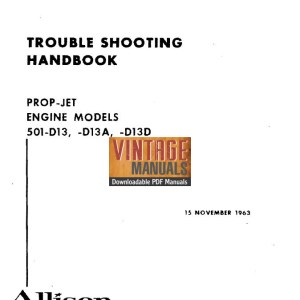 Allison 501-D13, 501-D13A, 501-D13D Prop Jet Engine Troubleshooting Manual