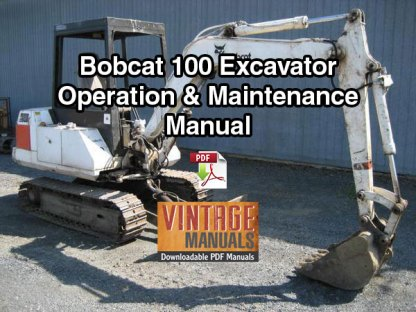 Bobcat 100 Excavator Operation & Maintenance Manual (S/N 12001 & Above)
