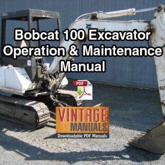 Bobcat 100 Excavator Operation & Maintenance Manual (S/N 12001 & Above)