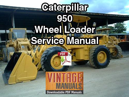 caterpillar 950 wheel loader service manual vintagemanuals rh vintagemanuals net 950M Cat Loader Cat 966 Loader