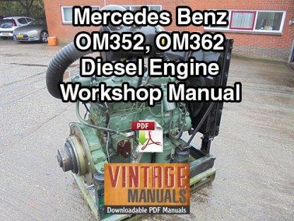 Mercedes Benz OM352, OM362 Engine Workshop Manual