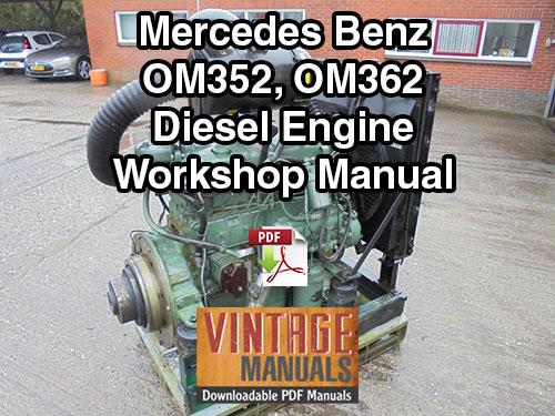 Mercedes benz om352 om353 om362 engine workshop manual mercedes benz om352 om362 engine workshop manual fandeluxe Image collections