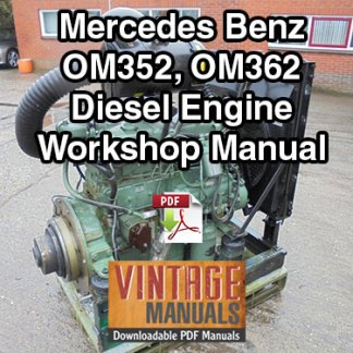 Mercedes Benz OM352, OM362 Engine Workshop Manual