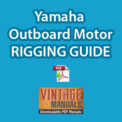 Yamaha outboard motor rigging guide PDF download