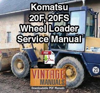 Komatsu 20F, 20FS Wheel Loader Service Manual PDF