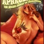 Aphrodisiac – The Sexual Secret Of Marijuana (1971)