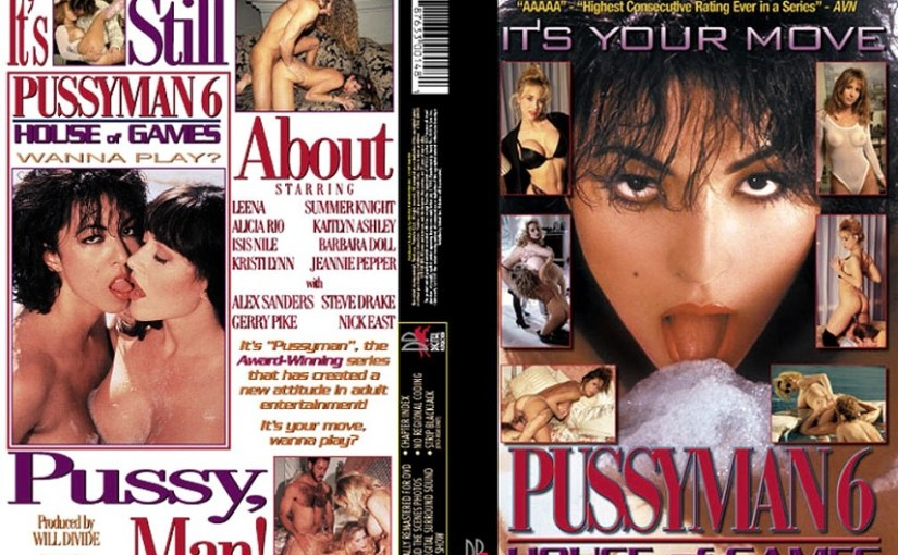 Pussyman 6: House of Games (1994) [HQ] [Vintage Porn Movie] [Watch & Download]