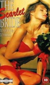 The Scarlet Bride (1989) (USA) [Vintage Porn Movie] [Watch and Download]
