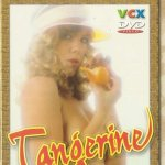 Tangerine (1979) (French) [Vintage Porn Movie] [Watch & Download]