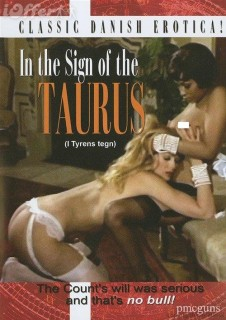 I tyrens tegn / In the Sign of the Taurus (1974) (Denmark) [DVD5] [Vintage Porn Movie] [Download]