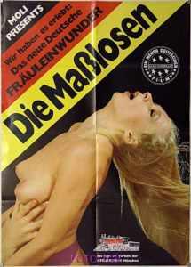 Die Masslosen (1979) (Germany) [HQ] [Vintage Porn Movie] [Watch and Download]