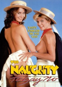 Too Naughty to Say No / Adorables salopes (1985) (USA) [HQ] [Vintage Porn Movie] [Watch and Download]
