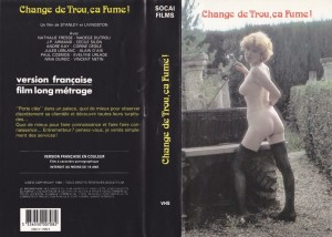 Change de trou, ça fume ! (FR) (1986) [HQ] [Download]