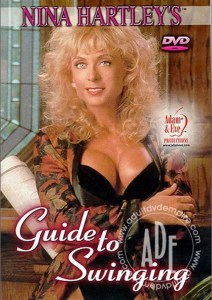 Nina Hartley's Guide to Swinging (1995) (USA) [HQ] [Download]