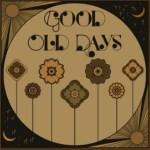 Lotte Walder - Good Old Days