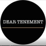Dear Tenement