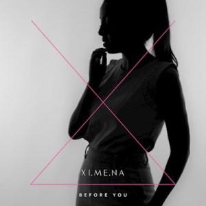 XI.ME.NA - Before You