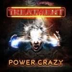 """The Treatment nouveau disque """"Power Crazy"""""""