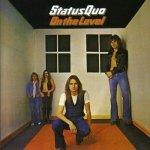 "21 Février 1975 - Status Quo sort l'album ""On The Level"""